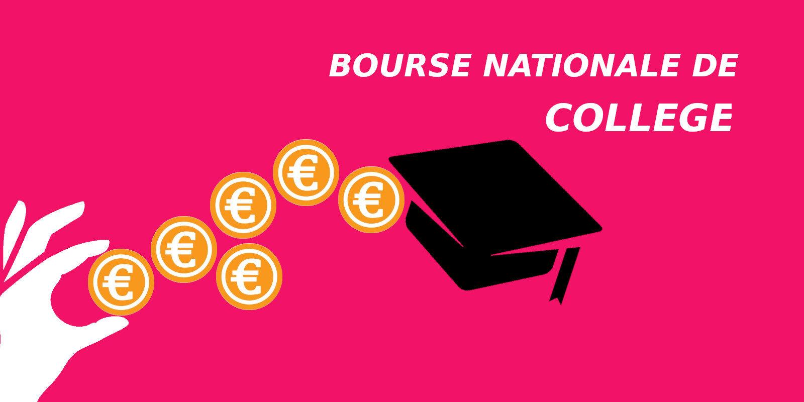 Bourses Nationale des Collèges 2021/2022